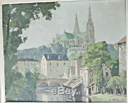 Ancient Painting Chartres Cathedral Signed Raoul-felix Eteve 1942 Oil On Canvas