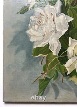 Signed Old Painting, Oil On Canvas, Still Life, White Roses, Early 20th Century