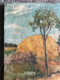 ANCIENNE PEINTURE HUILE SUR TOILE PAYSAGE BOTTES DE FOIN DEBUT 20ème