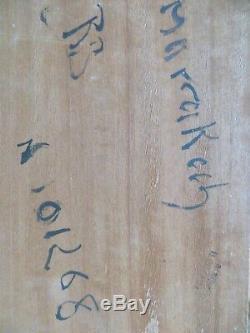 B. RETAUX ANCIENNE PEINTURE ORIENTALISTE Huile sur bois MARRAKECH